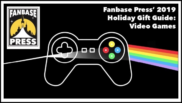 Fanbase Press' Holiday Gift Guide 2019: Video Games