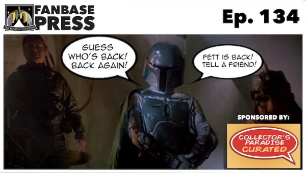 The Fanbase Weekly: Episode #134