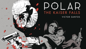 'Polar:  The Kaiser Falls Volume 4' - Advance Hardcover Review