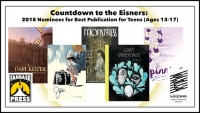 Countdown to the Eisners: 2018 Nominees for Best Publication for Teens (Ages 13-17)