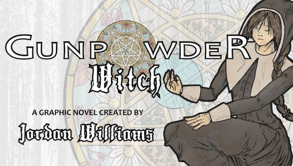 Fanbase Press Interviews Jordan Williams on His Graphic Novel, 'Gunpowder Witch'