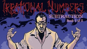 'Irrational Numbers #1: Subtraction' - Graphic Novel Review