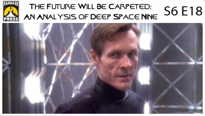 The Future Will Be Carpeted: An Analysis of 'Deep Space Nine (S6E18)'