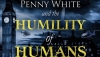 'The Humility of Humans:' Book Review