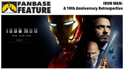 Fanbase Feature: 10th Anniversary Retrospective on 'Iron Man'