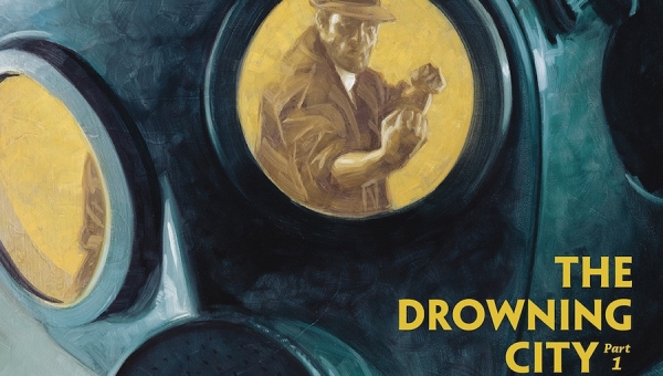 'Joe Golem: Occult Detective - The Drowning City #1' - Advance Comic Book Review