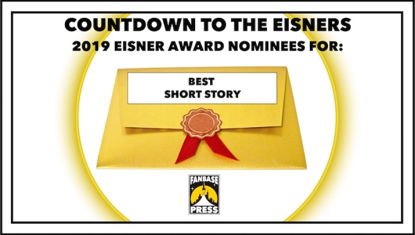 Countdown to the Eisners: 2019 Nominees for Best Short Story