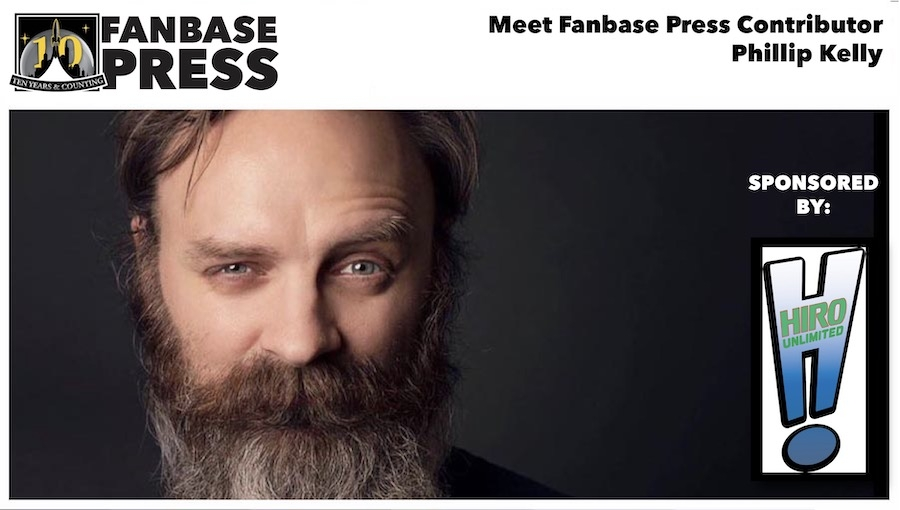 Fanbase Feature: Meet Fanbase Press Contributor Phillip Kelly