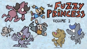 #CrowdfundingFridays: 'The Fuzzy Princess: Volume 2,' 'Mary Shelley Presents,' and 'Tokyo Blade Detectives #2'