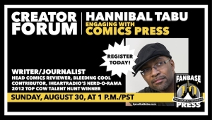 Fanbase Press Announces 'Creator Forum' Online Seminar for Indie Creators with 'Engaging with Comics Press' with Hannibal Tabu