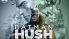 SDCC 2019: James Tucker on What Makes 'Batman: Hush' Stand Out in the 'Batman' Mythos