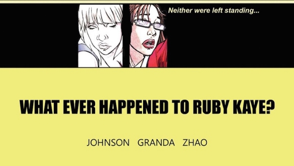 'What Ever Happened to Ruby Kaye?:' Comic Book Review