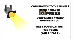Countdown to the Eisners: 2020 Nominees for Best Publication for Teens (13-17)