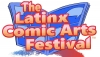 The Latinx Comic Arts Festival Announces Its Panel Schedule for the 2021 Virtual Event (March 12-13, 2021)