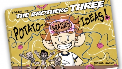 'Tales of the Brothers Three: Potato-Brained Ideas' - Trade Paperback Review