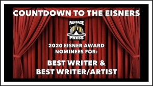 Countdown to the Eisners: 2020 Nominees for Best Writer & Best Writer/Artist