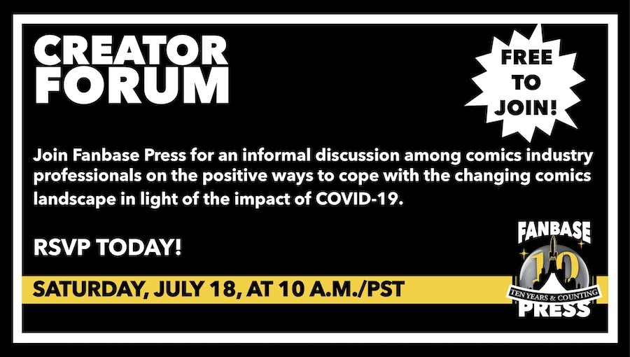 Join Fanbase Press for the 'Creator Forum: Group Discussion' on July 18th to Discuss Positive Ways to Navigate the Changing Comics Landscape